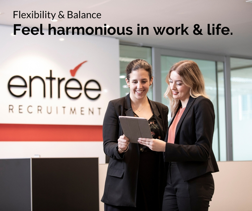 Entree Recruitment Careers: Flexibility and Balance - Feel harmonious in work and life