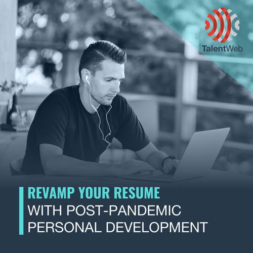 Revamp your Resume with Post-Pandemic Personal Development
