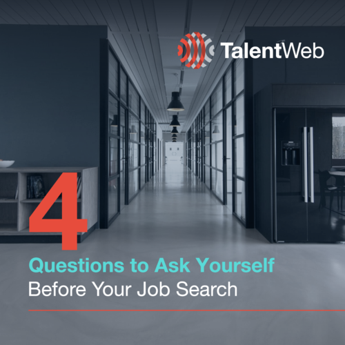4 Questions to Ask Yourself Before Your Job Search