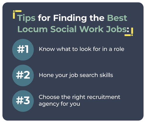 Tips for Finding the Best Locum Social Work Jobs