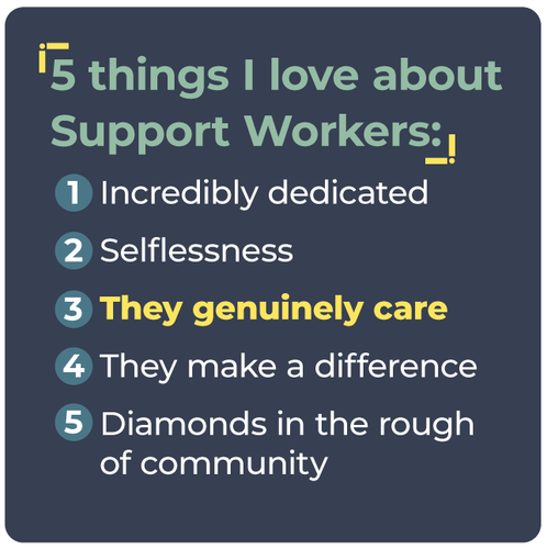 5 things I love about Support Workers: