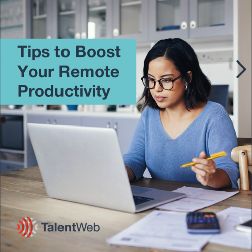 Tips to Boost Your Remote Productivity